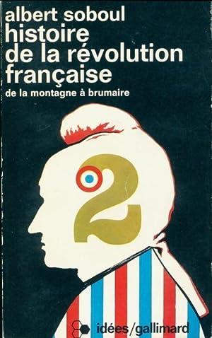 Histoire de la Révolution française Tome II: Albert Soboul