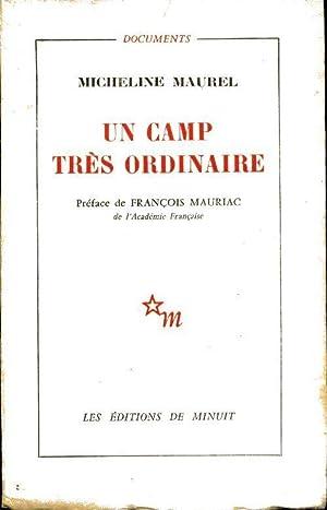 Un camp très ordinaire - Micheline Maurel: Micheline Maurel
