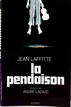 La pendaison - Jean Laffitte: Jean Laffitte