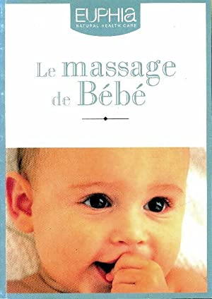 Le massage de bébé - Collectif