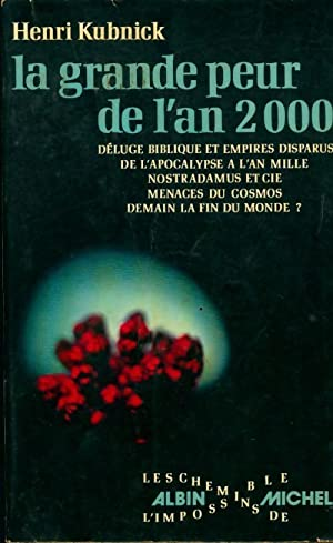 La grande peur de l'an 2000 -: Henri Kubnick