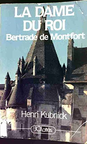 La dame du roi - Henri Kubnick: Henri Kubnick