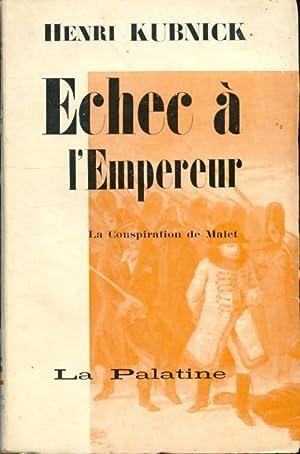 Échec à l'empereur - Henri Kubnick: Henri Kubnick