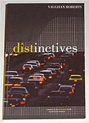Distinctives : Making a Difference in an Indifferent World