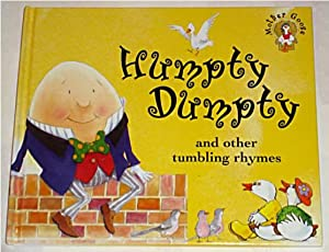 Humpty Dumpty and Other Tumbling Rhymes