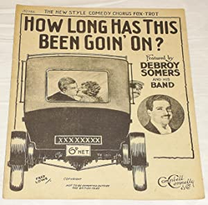 How Long Has This Been Goin' On?: Benny Davis; Pete Wendling