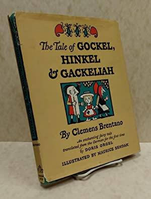 The Tale of Gockel, Hinkel & Gackeliah: An Enchanting Fairy Tale Translated from the German for...