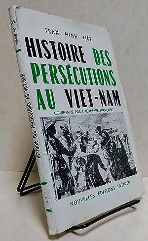 Histoire des persecutions au viet nam: TIET, Tran-Minh
