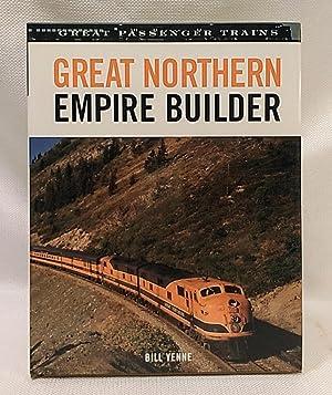 Great Northern Empire Builder (Great Passenger Trains): Yenne, Bill
