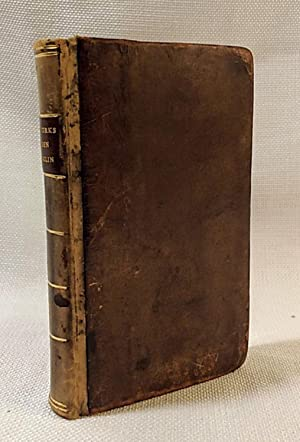 The Works of Dr. Benjamin Franklin consisting of Essays, Humorous, Moral, and Literary: with His ...