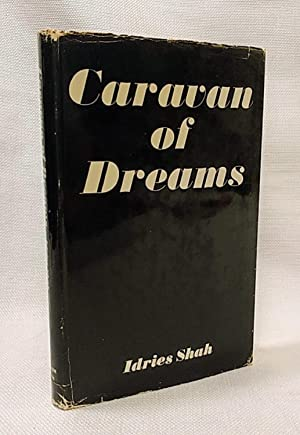 Caravan of Dreams [First edition]