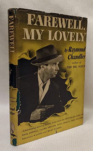 Farewell, my lovely: A mystery