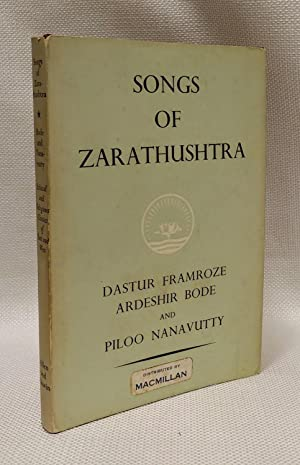 Songs of Zarathushtra: The Gathas