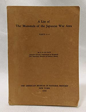 A LIST OF THE MAMMALS OF THE JAPANESE WAR AREA. PARTS I - 4.