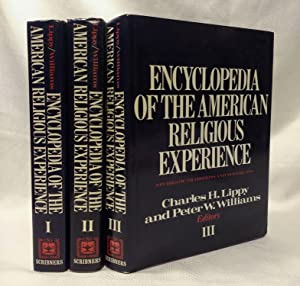 Encyclopedia of the American Religious Experience: Studies of Traditions and Movements (3 Volumes)