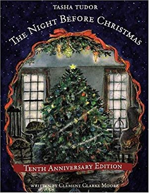 The Night Before Christmas: Moore, Clement Clarke;