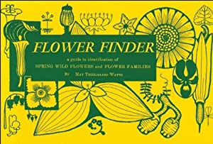 Flower Finder: A Guide to the Identification: Watts, May Theilgaard
