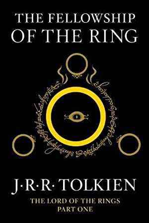 The Fellowship of the Ring: Being the: Tolkien, J.R.R.