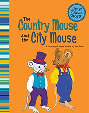 The Country Mouse and the City Mouse: Blair, Eric