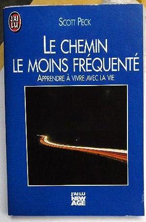 LE CHEMIN LE MOINS FREQUENTE: PECK, SCOTT