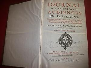 JOURNAL DES PRINCIPALES AUDIENCES DU PARLEMENT. Contenant: JAMET DE LA