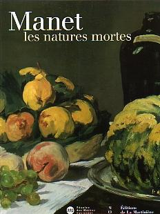 Manet. Les Natures mortes.