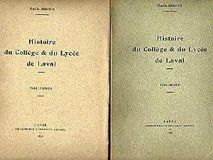 Histoire du Collège & du Lycée de Laval (Mayenne). Tomes 1 et 2.: SINOIR Émile.