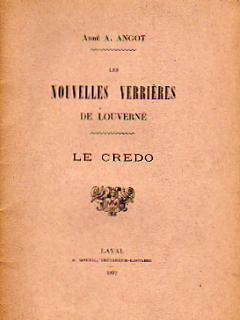 Nouvelles Verrières de Louverné (Mayenne). Le Credo.: ANGOT A. Abbé.