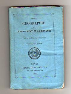 Petite Géographie du Département de la Mayenne.: COUANIER DE LAUNAY