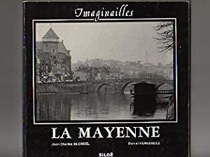 Imaginailles. La Mayenne Poétique et Photographique.: BLONDEL Jean-Charles. Daniel