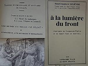 A la Lumière du Front. (Souvenirs de: LELIÈVRE Henri-Gustave.