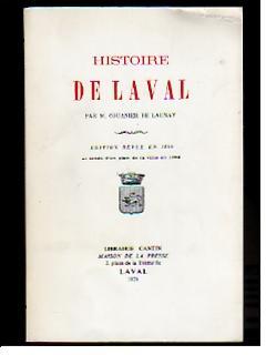 Histoire de Laval.: COUANIER DE LAUNAY