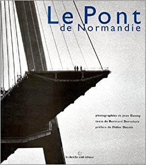 Le Pont de Normandie. Photographies de Jean Gaumy.