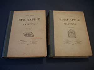 Épigraphie de la Mayenne. 2 Tomes. Rare: ANGOT A. Abbé.