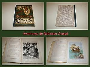 Aventures de Robinson Crusoé; illustrées par THIRIET: DEFOE Daniel (ou