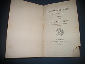Guillaume Le Doyen. Notaire au Comté de: ANGOT A. Abbé.