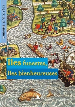 Îles Funestes, Îles Bienheureuses - [Chemin d'Étoiles: Collectif.