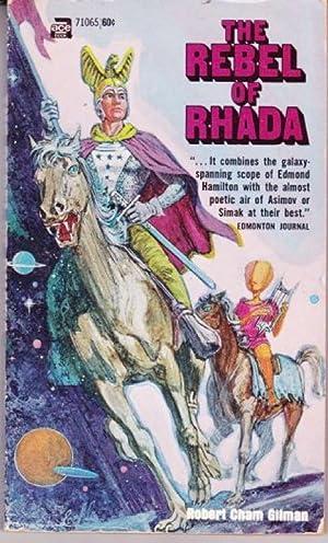 The Rebel of Rhada: Gilman, Robert Cham