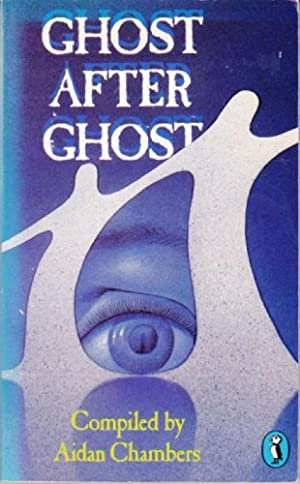 Ghost After Ghost: Chambers, Aidan