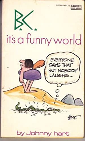 B.C. It's a Funny World