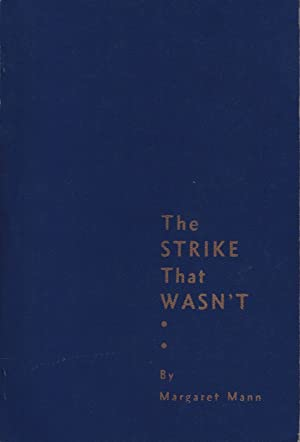 The Strike That Wasn't : Teachers' 'Strike' Brandon, 1922