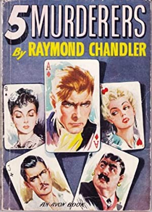 Five Murderers: Chandler, Raymond