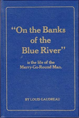'On the Banks of the Blue River' Is the Life of the Merry-Go-Round Man