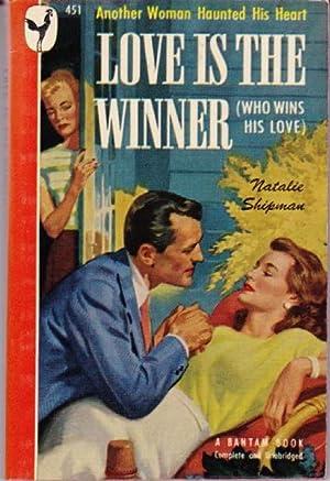 Love Is the Winner: Shipman, Natalie