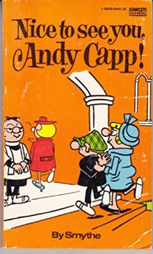 Nice to See You, Andy Capp!