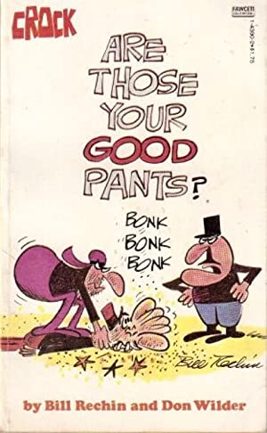 Are Those Your Good Pants?