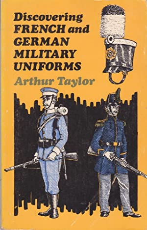Discovering French and German Military Uniforms