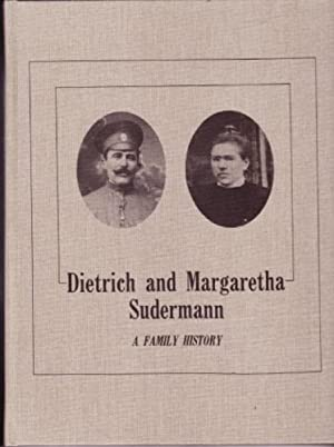 Dietrich and Margaretha Sudermann : A Family History