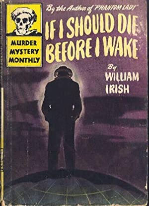 If I Should Die Before I Wake: Irish, William