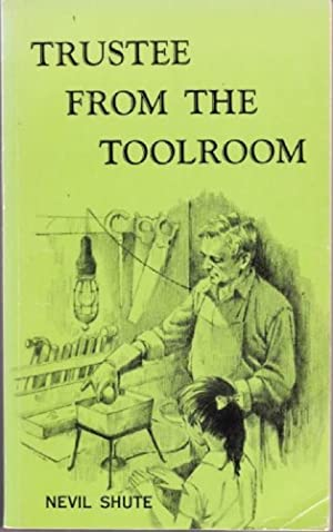 Trustee From The Toolroom By Nevil Shute Abebooks border=